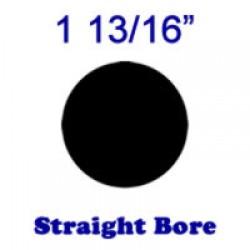 Straight Bore: 1 13/16