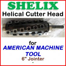 SHELIX for AMERICAN MACHINE TOOL 6'' Jointer