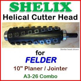 SHELIX for FELDER 10'' Planer, A3-26 COMBO