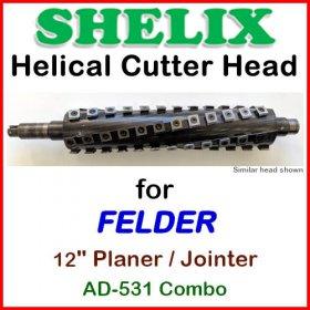 SHELIX for FELDER 12'' Jointer, AD-531 COMBO