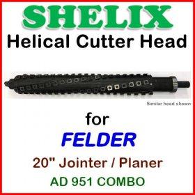 SHELIX for FELDER 20'' Planer, AD-951 COMBO
