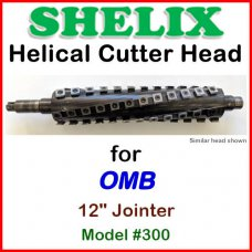 SHELIX for OMB 12'' Jointer, Model #300