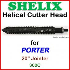 SHELIX for PORTER 20'' Jointer, 300C
