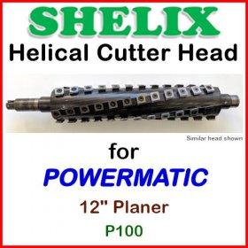 SHELIX for POWERMATIC 12'' Planer, P100