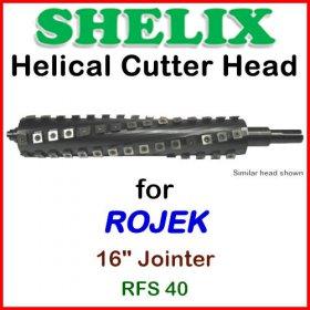 SHELIX for ROJEK 16'' Jointer, RFS 40