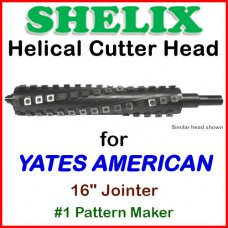 SHELIX for YATES AMERICAN 16'' Jointer, #1 Pattern Maker